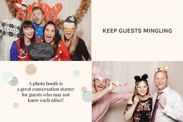 A Christmas photo booth is a great conversation starter. Reserve yours now!